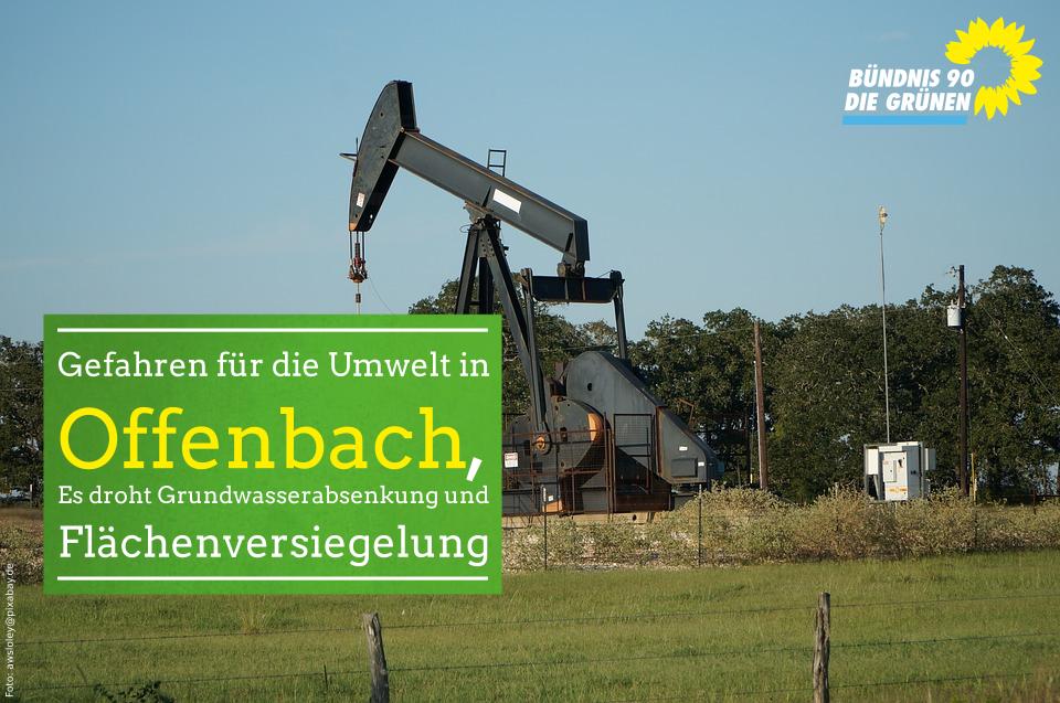 Gefahr für das Grundwasser und Flächenversiegelung in Offenbach